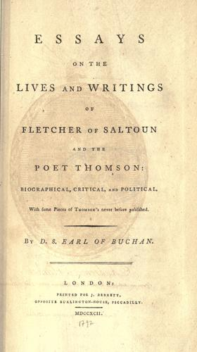 Download Essays on the lives and writings of Fletcher of Saltoun and the poet Thomson