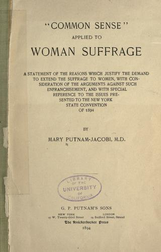 """Download """"Common sense"""" applied to woman suffrage"""