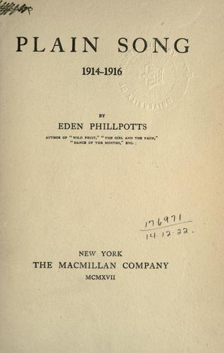 Plain song, 1914-1916.