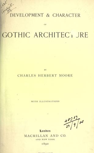 Download Development and character of Gothic architecture.
