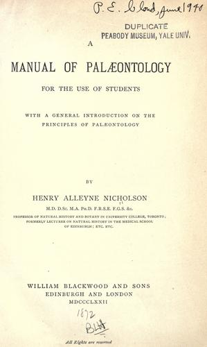 A manual of palaeontology for the use of students with a general introduction on the principles of palaeontology