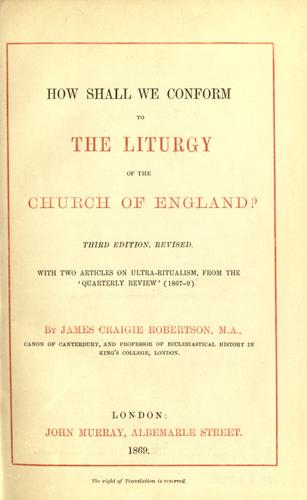 Download How shall we conform to the liturgy of the Church of England?