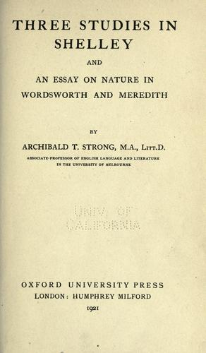 Download Three studies in Shelley, and an essay on nature in Wordsworth and Meredith.
