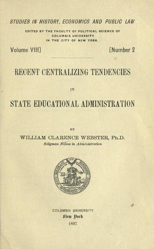 Recent centralizing tendencies in state educational administration