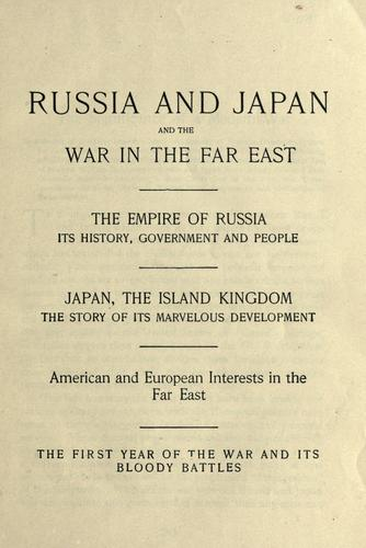 Download Russia and Japan, and a complete history of the war in the Far East