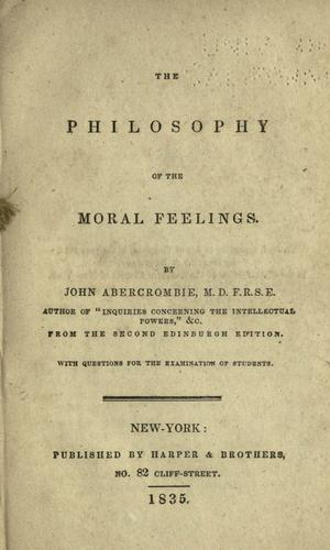 The philosophy of the moral feelings.