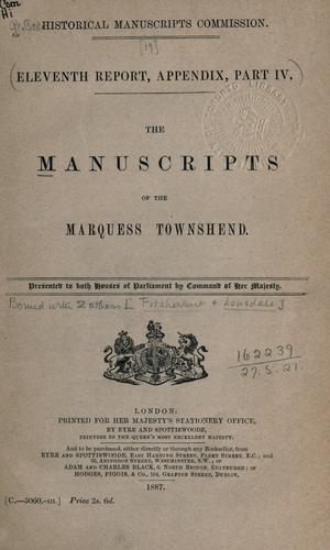 The manuscripts of the Marquess Townshend …