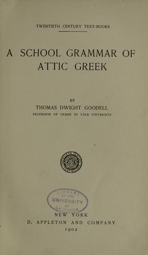 Download A school grammar of Attic Greek