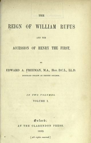 The reign of William Rufus and the accession of Henry the First