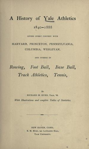 A history of Yale athletics, 1840-1888