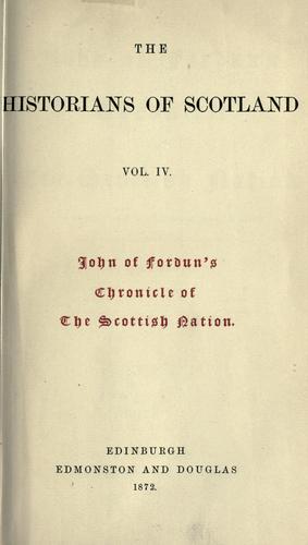 John of Fordun's Chronicle of the Scottish nation.