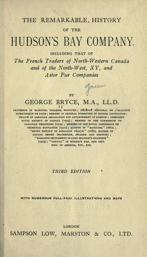 Download The remarkable history of the Hudson's Bay Company