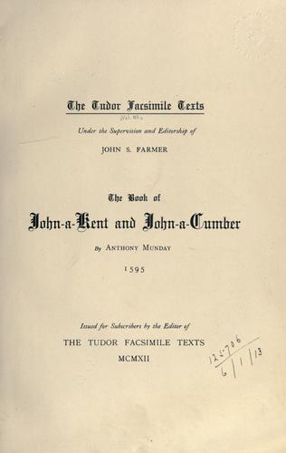 The book of John-a-Kent and John-a-Cumber.