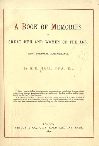 A book of memories of great men and women of the age, from personal acquaintance.
