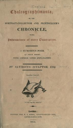 Chalcographimania, or, The portrait-collector and printseller's chronicle
