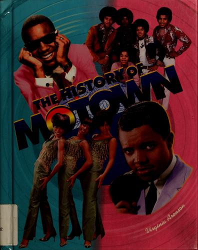 The history of Motown by Virginia Aronson