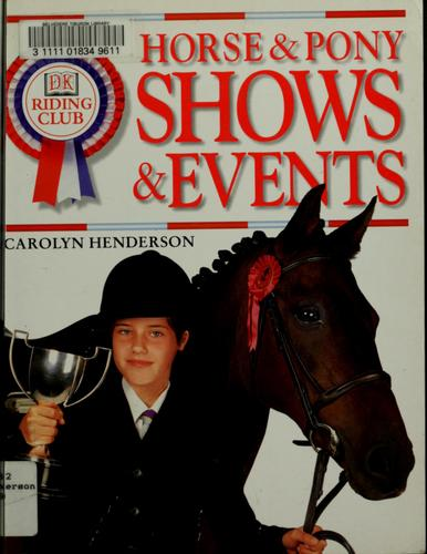 Horse & pony shows & events by Carolyn Henderson