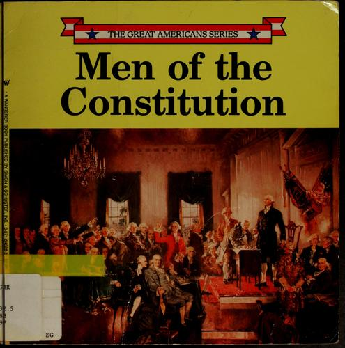 Download Men of the Constitution