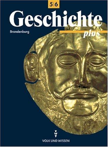 Geschichte plus, Lehrbuch, Ausgabe Brandenburg