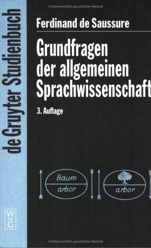 Grundfragen der Allgemeinen Sprachwissenschaft.