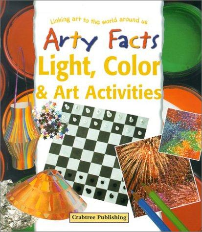 Download Light, Color & Art Activities (Arty Facts)