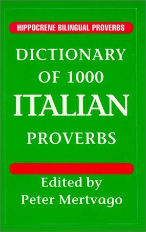 Dictionary of 1000 Italian Proverbs