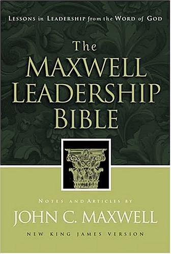 Download The Maxwell Leadership Bible Developing Leaders From The Word Of God