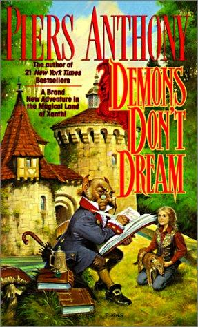 Demons Don't Dream (Xanth Novels)
