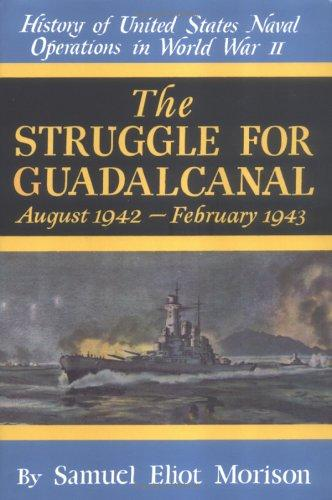 The Struggle for Guadalcanal