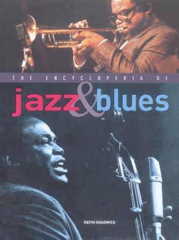 The Encyclopedia of Jazz & Blues