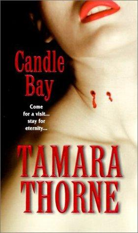 Candle Bay by Tamara Thorne