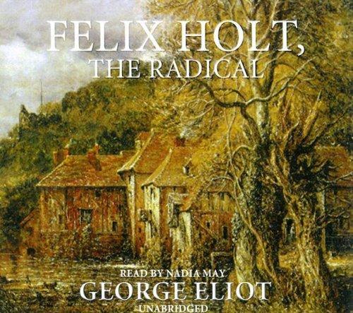 Download Felix Holt, the Radical