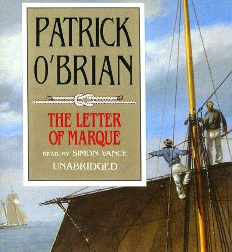 Download The Letter of Marque (Aubrey-Maturin)
