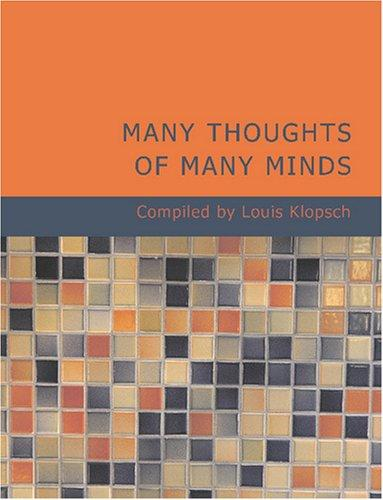 Many Thoughts of Many Minds (Large Print Edition)