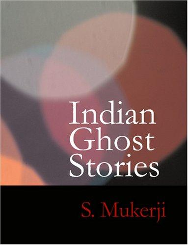 Download Indian Ghost Stories (Large Print Edition)