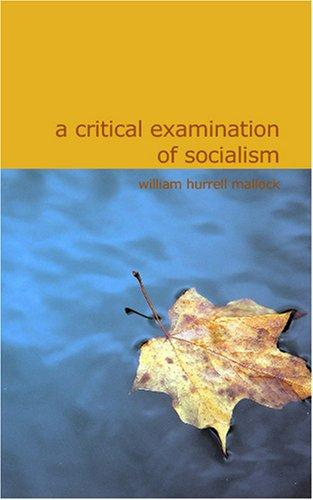Download A Critical Examination of Socialism