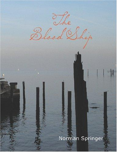 The Blood Ship (Large Print Edition)