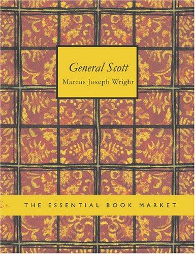 Download General Scott (Large Print Edition)
