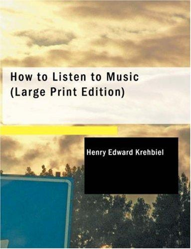 Download How to Listen to Music (Large Print Edition)