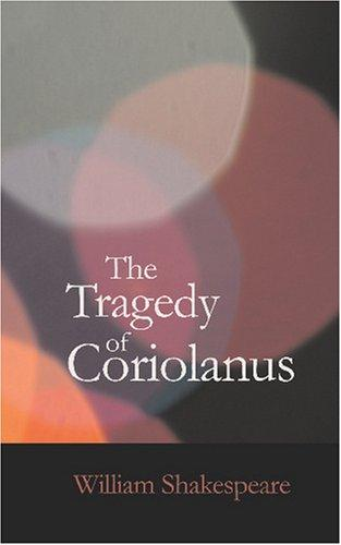 Download The Tragedy of Coriolanus