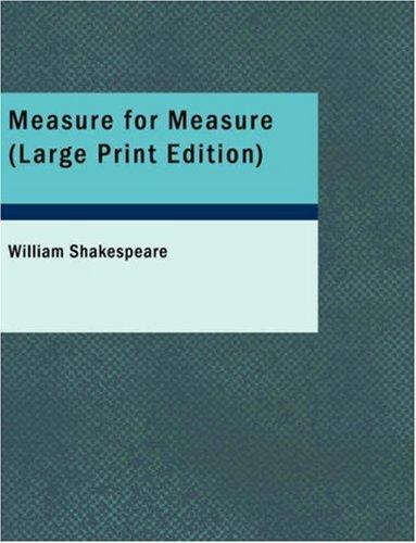 Measure for Measure (Large Print Edition)
