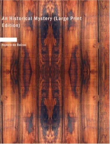 An Historical Mystery (Large Print Edition)