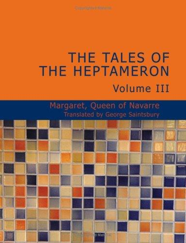 The Tales of the Heptameron Vol. III (Large Print Edition)