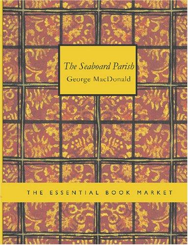The Seaboard Parish (Large Print Edition)