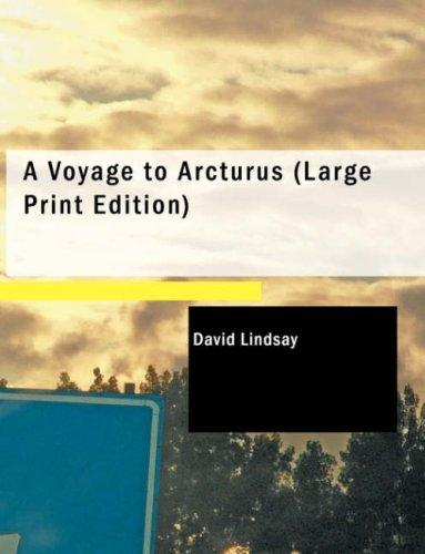 Download A Voyage to Arcturus (Large Print Edition)