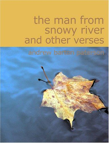 The Man from Snowy River and Other Verses (Large Print Edition)