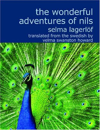 The Wonderful Adventures of Nils (Large Print Edition)