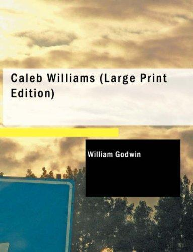 Caleb Williams (Large Print Edition)