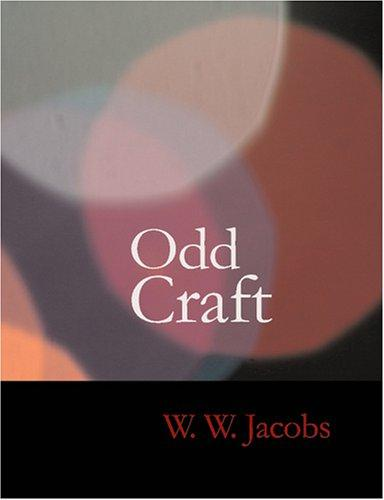 Odd Craft (Large Print Edition)
