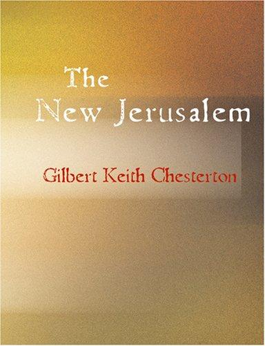 The New Jerusalem (Large Print Edition)